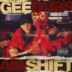 Image:  Gee Dubs - AM Shift