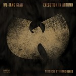 Cover Art:  Wu-Tang Clan - Execution in Autumn
