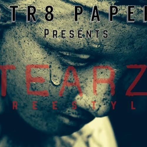 Cover Art:  Str8 Paper - Tearz Freestyle
